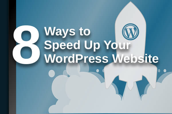 8 ways to speed up your wordpress website